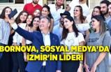 Bornova, Sosyal Medya'da İzmir'in lideri