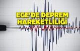 Ege'de deprem hareketliliği