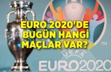 EURO 2020'de bugün hangi maçlar var? (28 Haziran)
