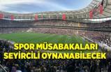 Fahrettin Koca: Spor müsabakaları seyircili oynanabilecek