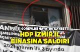 İzmir'de HDP İl binasına saldırı