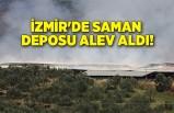 İzmir'de saman deposu alev aldı!