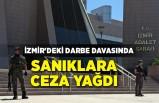İzmir'deki darbe davasında sanıklara ceza yağdı