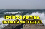 İzmir'de fırtına ortalığı yıktı geçti!