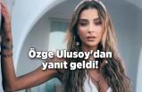 Özge Ulusoy'dan estetikli fotoğraflarına yanıt geldi!