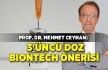 Prof. Dr. Mehmet Ceyhan: Sağlık çalışanlarına 3'üncü doz Biontech önerisi