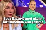 Seda Sayan-Demet Akalın tartışmasına yapım şirketi son noktayı koydu!