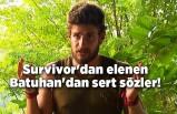 Survivor 2021'den elenen Batuhan Karacakaya'dan sert sözler!