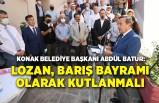 Abdül Batur: Lozan, barış bayramı olarak kutlanmalı