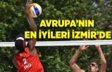 Avrupa'nın en iyileri İzmir'de