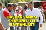Başkan Sandal, belediye personelinin bayramını kutladı