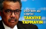 DSÖ'den aşı çağrısı: Takviye yapmayın