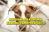 Hayvanları Koruma Kanunu TBMM'den geçti