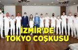 İzmir'de Tokyo coşkusu