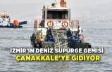 İzmir'in deniz süpürge gemisi Çanakkale'ye gidiyor