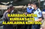 Karabağlar'da kurban satış alanlarına sıkı kontrol