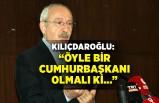 Kılıçdaroğlu: Öyle bir cumhurbaşkanı olmalı ki, 83 milyonu kucaklamalı