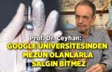 Prof. Dr. Ceyhan: Google üniversitesinden mezun olanlarla salgın bitmez