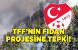 Türkiye Futbol Federasyonu'nun fidan projesine tepki