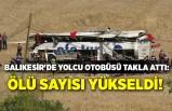 Balıkesir'de yolcu otobüsü takla attı: 15 ölü, 17 yaralı