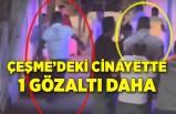 Çeşme'de gece kulübü önündeki cinayette 1 gözaltı daha