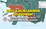 Datça açıklarında 131 deprem! 'Komşu faylarda stres birikimine sebep olabilir'
