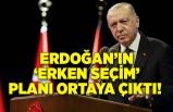 Erdoğan'ın 'erken seçim' planı ortaya çıktı! 'Eylül ayında…'