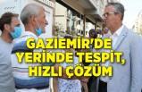 Gaziemir'de yerinde tespit, hızlı çözüm