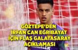 Göztepe'den İrfan Can Eğribayat için flaş Galatasaray açıklaması