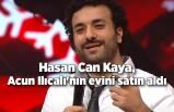 Hasan Can Kaya, Acun Ilıcalı'nın evini satın aldı