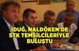 İduğ, Naldöken'de STK temsilcileriyle buluştu