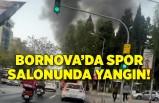 İzmir Bornova'da spor salonunda yangın