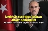 İzmir siyasetinde 'duran adam' gerginliği