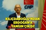 Kılıçdaroğlu'ndan Erdoğan'a yangın çıkışı