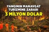 Yangının Manavgat turizmine zararı 3 milyon dolar
