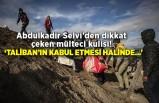Abdulkadir Selvi'den dikkat çeken mülteci kulisi! 'Taliban'ın kabul etmesi halinde...'