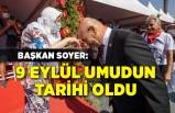 Başkan Soyer: 9 Eylül umudun tarihi oldu