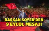 Başkan Tunç Soyer'den 9 Eylül mesajı