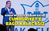 Batur: Cumhuriyet'e bağlı kalacağız