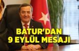 Batur'dan 9 Eylül mesajı