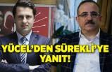 CHP İl Başkanı Deniz Yücel, AK Partili Sürekli'ye yanıt verdi