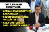 CHP İzmir İl Başkanı Yücel'den önemli açıklamalar