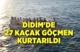 Didim'de 27 kaçak göçmen kurtarıldı