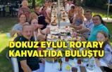 Dokuz Eylül Rotary kahvaltıda buluştu