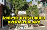 İzmir'deki uyuşturucu operasyonları: 63 gözaltı