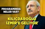 Kılıçdaroğlu İzmir'e geliyor: Programında neler var?