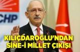 Kılıçdaroğlu'ndan sine-i millet çıkışı