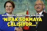Kılıçdaroğlu'ndan kritik ittifak açıklaması! 'Nifak sokmaya çalışıyor...'
