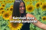 Survivor Ayşe ortalığı karıştırdı!