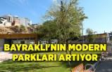 Bayraklı'nın modern parkları artıyor